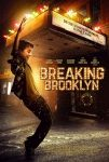 Sinopsis Breaking Brooklyn